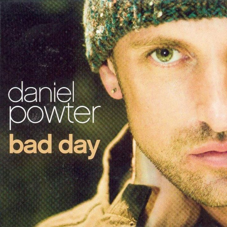 Daniel Powter – Bad Day | 'Cause you had a bad day, you're taking one down. You sing a sad song just to turn it around. You say you don't know, you tell me don't lie. You work on a smile and you go for a ride. You had a bad day, you see what you like and how does it feel, one more time you had a bad day. You had a bad day. Had a bad day. Had a bad day. Had a bad day.