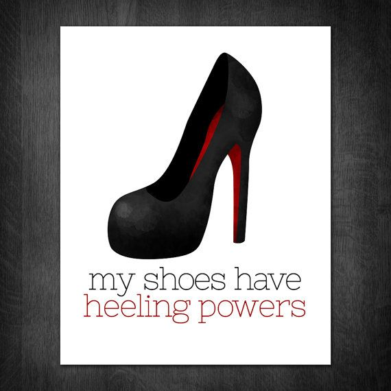 My Shoes Have Heeling Powers Digital 8x10 by ALittleLeafy on Etsy