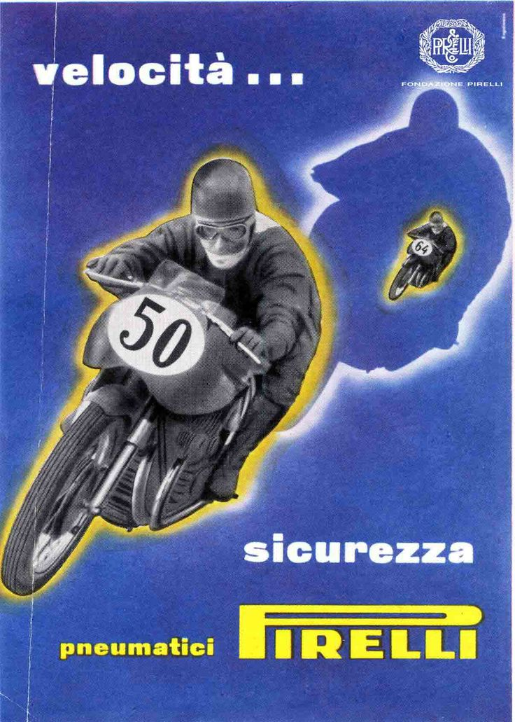 Michael Pavel Engelmann, advertisement for motorcycle tyres, 1952 http://www.fondazionepirelli.org