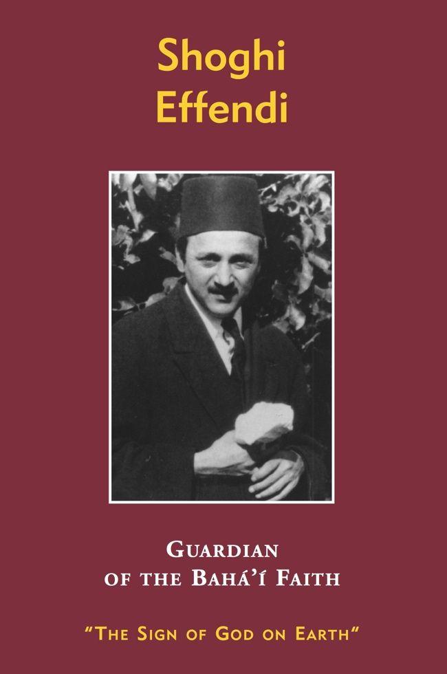 25 best bahai persian language titles images on pinterest persian shoghi effendi guardian of the bahai faith fandeluxe Choice Image