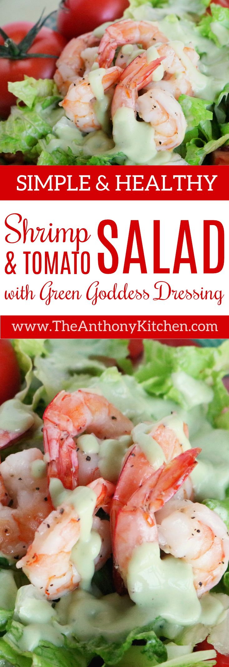 Healthy Shrimp Recipe   Shrimp and Tomato Salad with Green Goddess Dressing   An easy tomato recipe featuring shrimp, tomatoes and Romaine lettuce, topped with homemade Green Goddess Dressing   #shrimprecipe #freshtomatorecipe #simplesaladrecipe #healthyrecipes