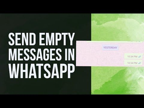 How To Send Empty Message in WhatsApp?