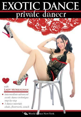 Exotic Dance - Private Dancer, with Lady M: An exotic dance how-to for pros and amateurs, includes complete lap dance training DVD ~ Lady Morrighan, http://www.amazon.com/dp/B00097DNVW/ref=cm_sw_r_pi_dp_caqYrb1K7X6N2