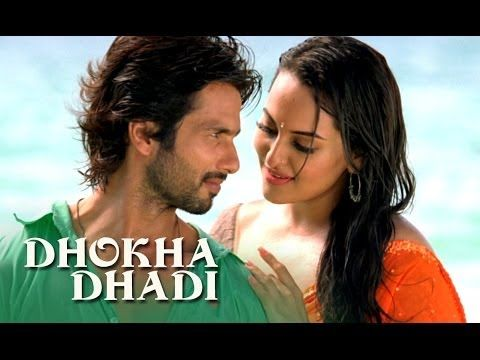 "a romantic song 'Dhokha Dhadi' from 2013 film ""R Rajkumar"" featuring Shahid Kapoor & Sonakshi Sinha"