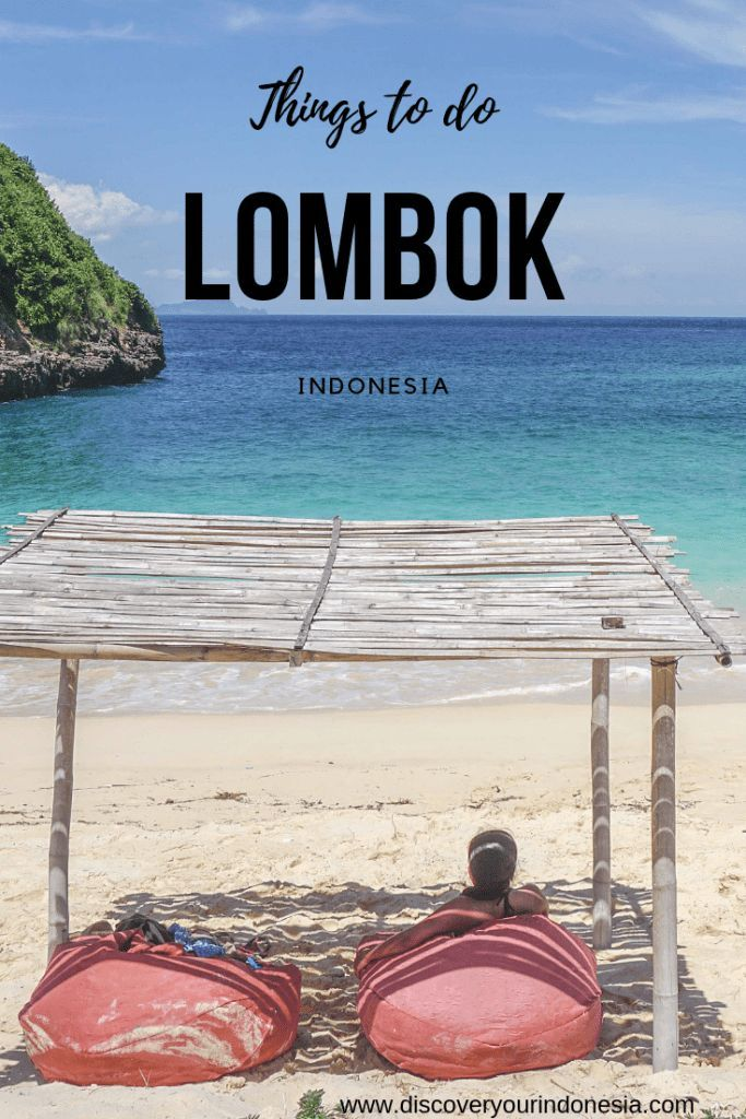 21 Fun And Unusual Things To Do In Lombok Asia Travel Lombok