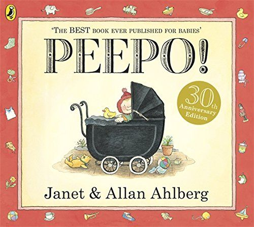 Peepo!, Janet Ahlberg, Allan Ahlberg. Can be used to explore an understanding of the past (EYFS Development Matters - Understanding of the World)