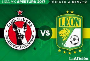 Xolos vs León ; Liga MX en vivo MINUTO A MINUTO - Milenio.com