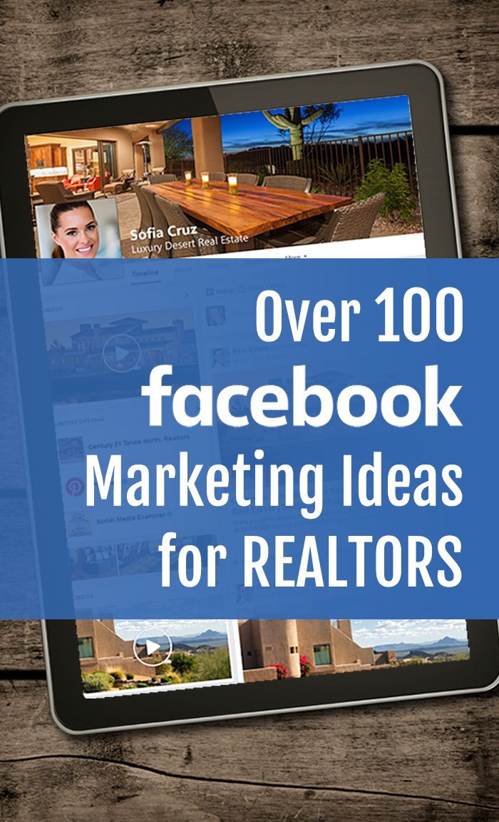 Get inspired with over 100 Facebook marketing ideas for REALTORS. Propel your Facebook real estate marketing using these creative, out-of-the-box Facebook post. Get inspired and start generating real estate leads to your REALTOR website. #FacebookMarketing #RealEstateMarketing #RealEstateMarketingTips