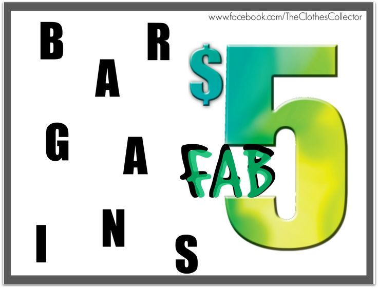 FAB $5 BARGAIN SALE ON NOW AT THE CLOTHES COLLECTOR  www.facebook.com/TheClothesCollector