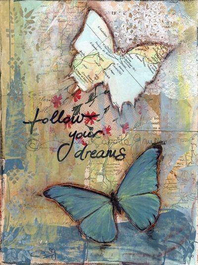 Art Print. Mixed Media Painting. Inspirational Art. Mixed Media Art. Follow Your Dreams.