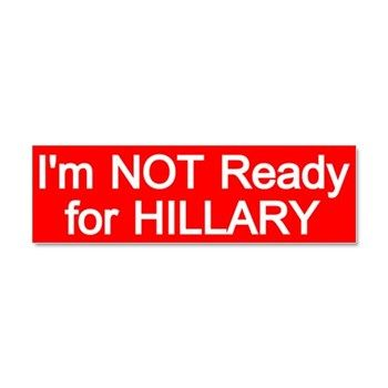 Not ready for hillary car magnet 10 x election 2016 bumper stickers magnets funny and political bumper stickers
