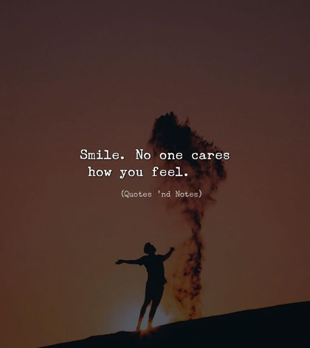 Smile. No one cares how you feel. via (http://ift.tt/2pehVWp)
