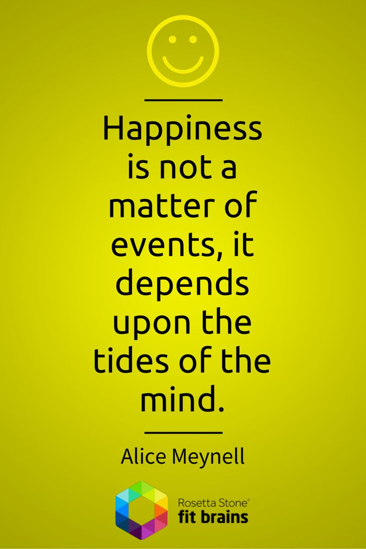 Happiness is not a matter of events, it depends upon the tides of the mind. #quote #QOTD