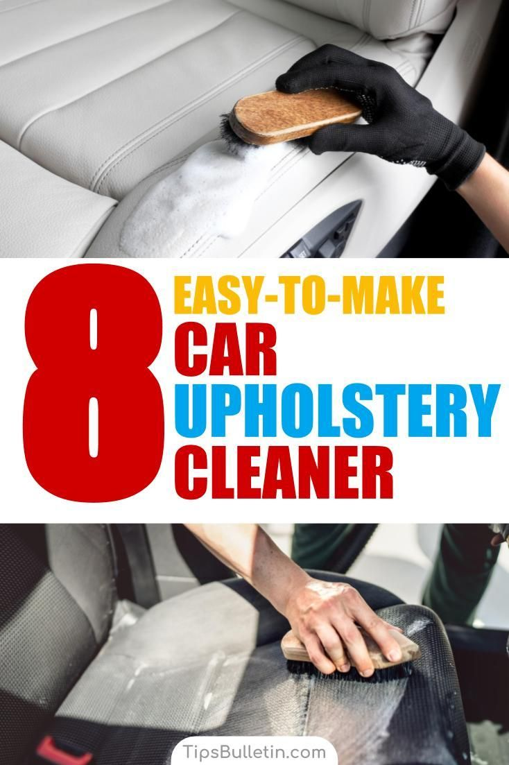 8 Easy To Make Car Upholstery Cleaner Recipes Car Upholstery