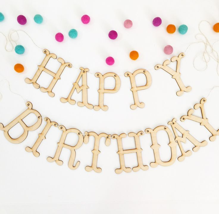 """PRE-ORDER this Happy Birthday Banner made from birch wood will ship out by 4/27 Size: Each letter measures approximately 4.5h"""" x 3.5"""" w includes 3 yards of twine to string letters, minor assembly requ"""