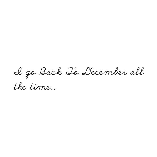 Back To December - Taylor Swift ❤ liked on Polyvore featuring quotes, words, taylor swift, lyrics, backgrounds, text, phrase and saying