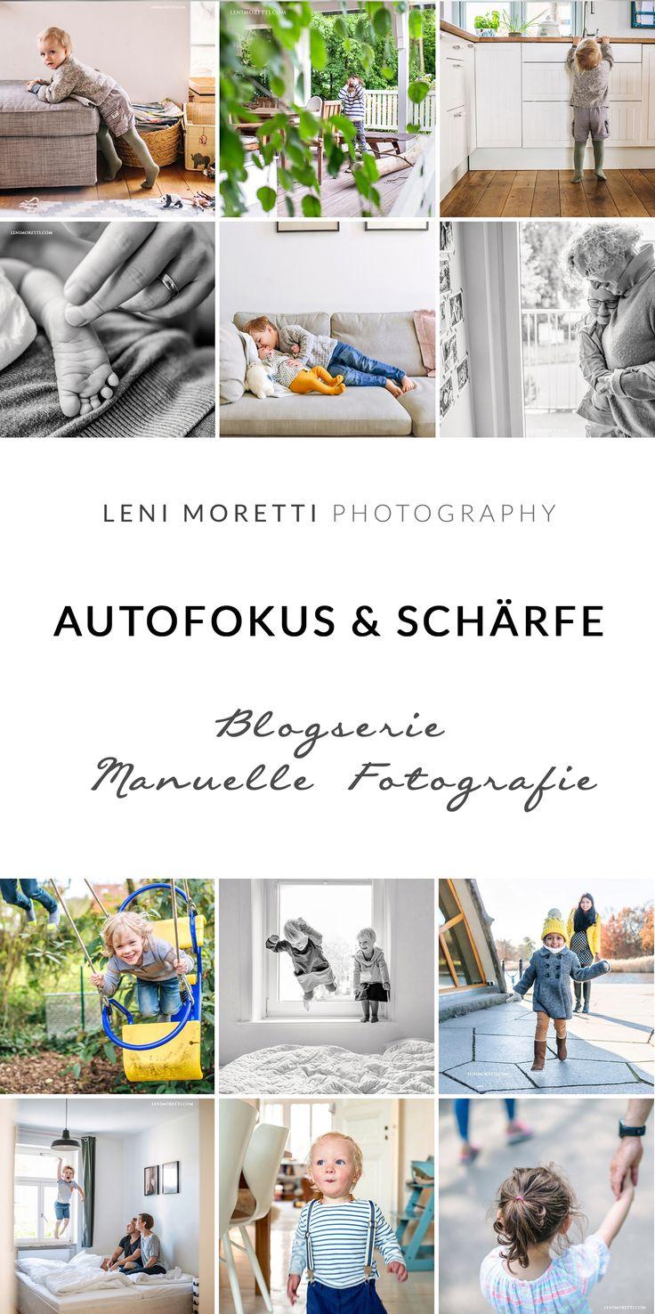 {Teil 6} Blogserie Manuell fotografieren – Autofokus und Schärfe