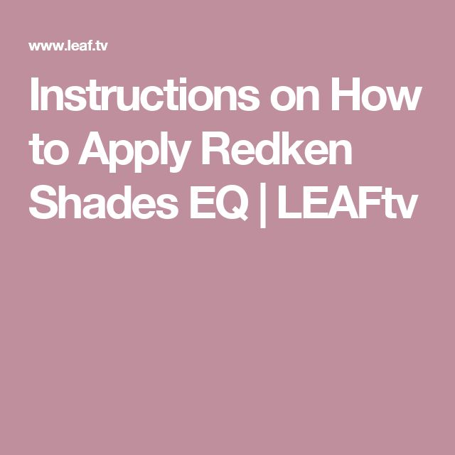 Instructions on How to Apply Redken Shades EQ | LEAFtv