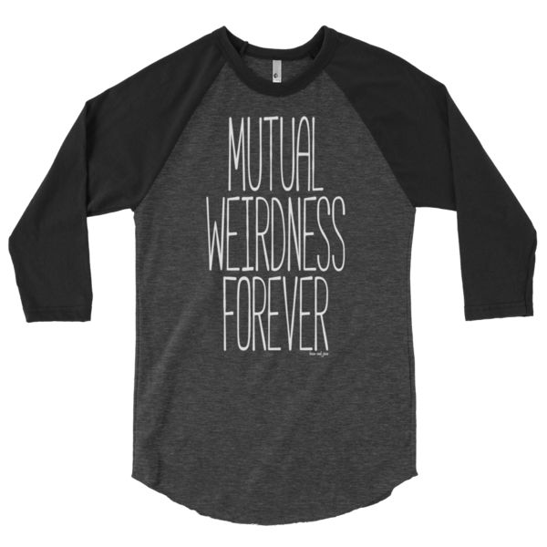 Mutual Weirdness Forever #beanandjean  A stylish spin on the classic baseball raglan. The combed cotton blend makes it super soft, comfortable, and lightweight. Designed in Canada Ethically made in the USA, sweatshop free