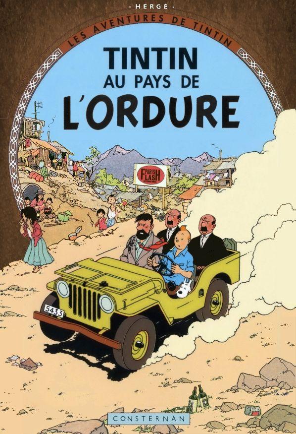 Les Aventures de Tintin - Album Imaginaire - Tintin au Pays de l'Ordure