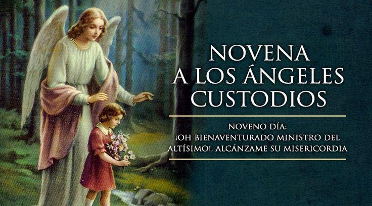 Noveno Día de la Novena a los Ángeles Custodios