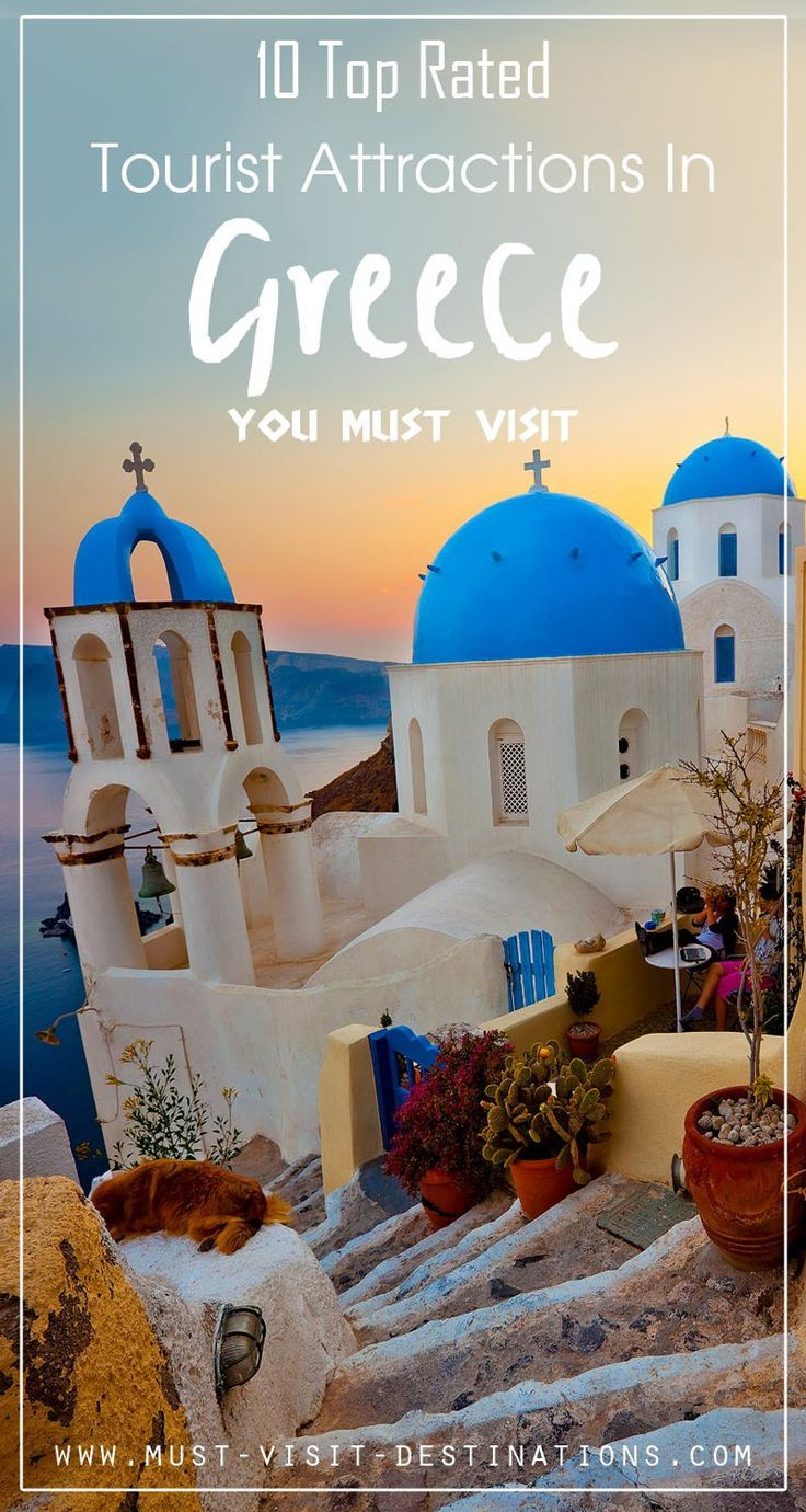 10 Top Rated Tourist Attractions In Greece #travel #Greee