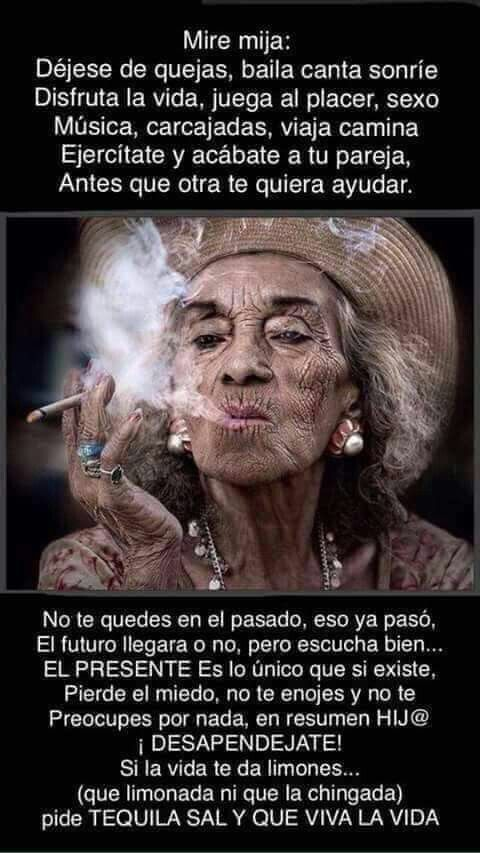 Desapendéjate! Tequila sal y vive la vida!!