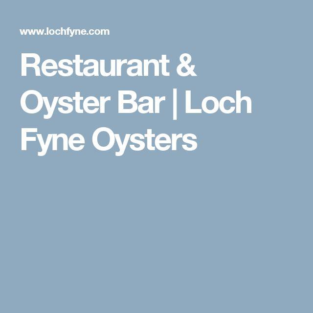 Restaurant & Oyster Bar | Loch Fyne Oysters