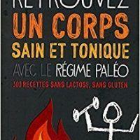 Retrouvez un corps sain et tonique avec le régime Paléo by Maya BARAKAT-NUQ, Download PDF Book, 2754074635, topcookbox.com