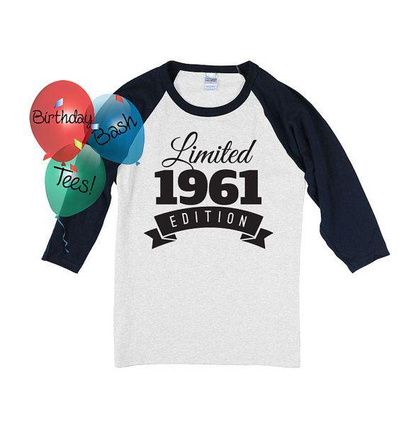 56th Birthday Gift For Men And Women Idea Limited Edition Celebration 56 Year Old Raglan Baseball Tee Shirt 1961