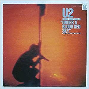 "U2 LIVE--""Under A Blood Red Sky"""