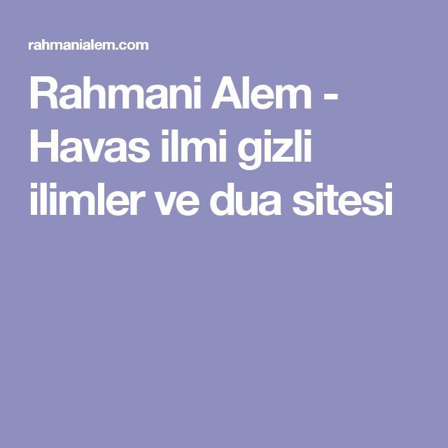 Rahmani Alem - Havas ilmi gizli ilimler ve dua sitesi