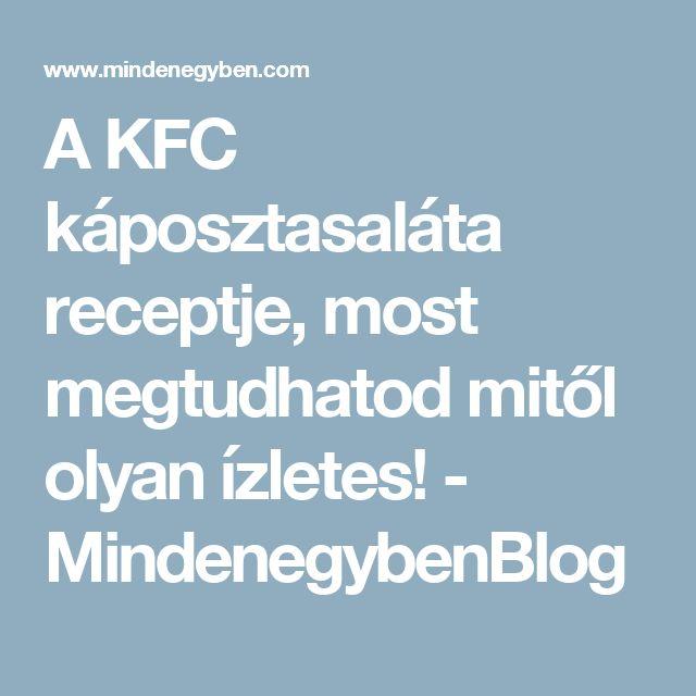 A KFC káposztasaláta receptje, most megtudhatod mitől olyan ízletes! - MindenegybenBlog