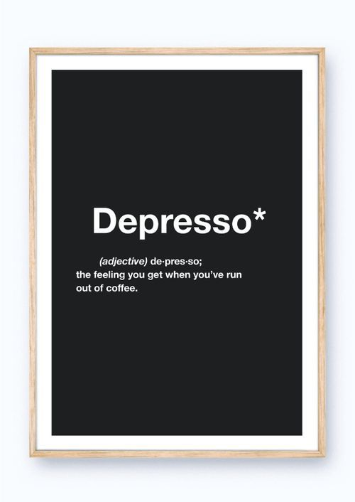 QUOTE POSTERS - 6 quotes to choose from - S2 20 Depresso by Minimalistic Mess