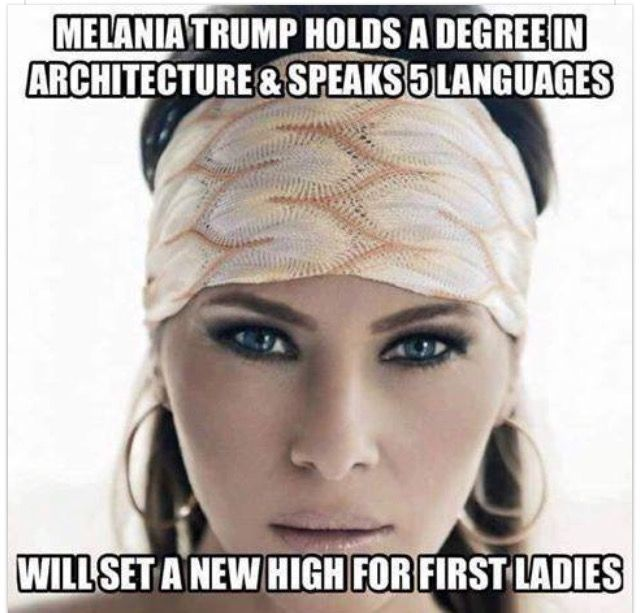 Melania will be one of the most intelligent, classiest, and most successful in her own right, FLOTUS in American history!! And, of course, one of the most beautiful - this is obvious!