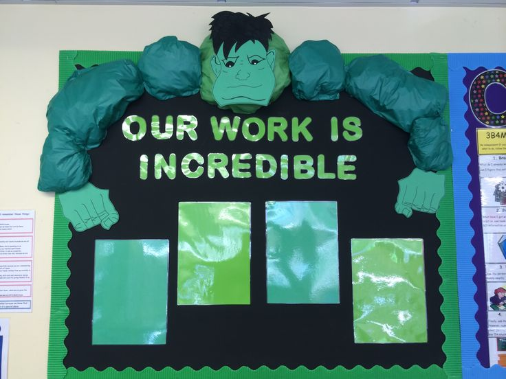 Our work is incredible! Hulk display. Children's work gets ...