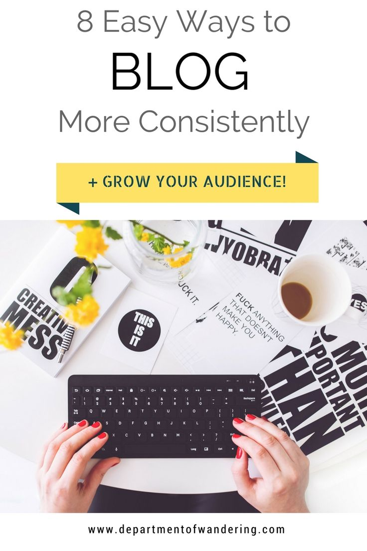 Get your blogging mojo back and start posting consistently again! Here are 8 easy ways to blog more consistently to help you grow your audience!