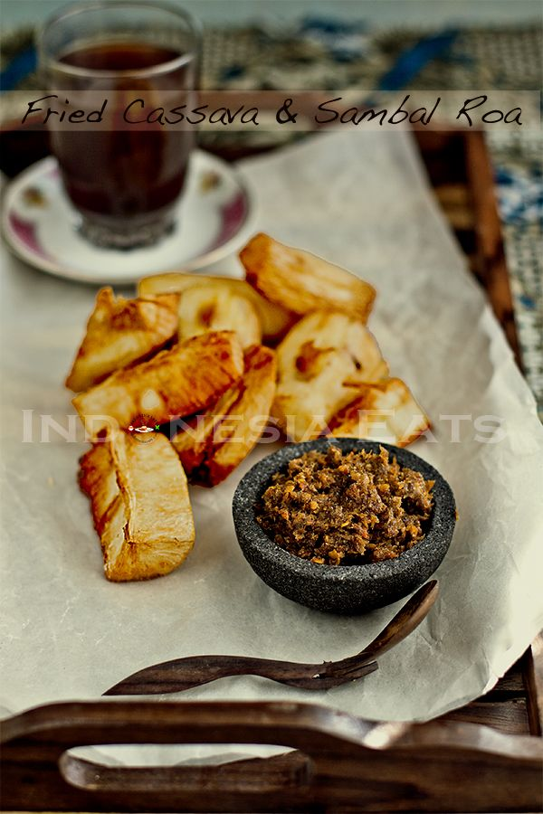 Singkong Goreng (Fried Cassava) with Sambal Roa. A different region in Indonesia has a different way to eat fried cassava. This is the Manado (Minahasa) style.