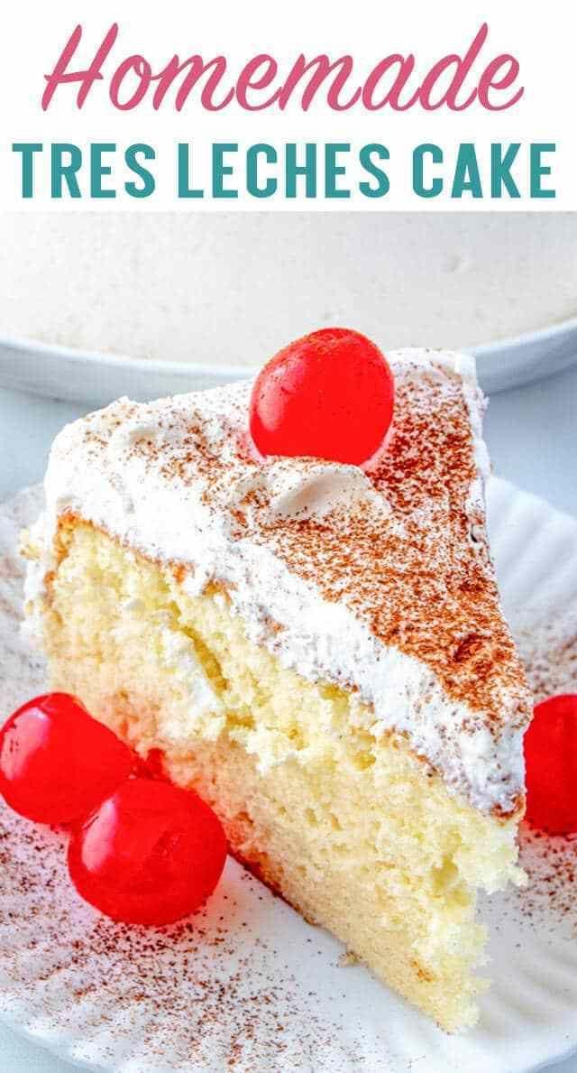 Tres Leches Cake Recipe Homemade Three Milk Cake With Cream Homemade Cakes Tres Leches Cake Tres Leches Cake Recipe