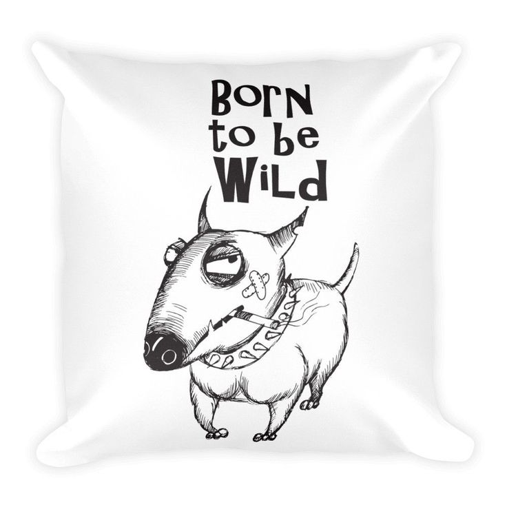 Born To Be Wild Bull Terrier Pillow