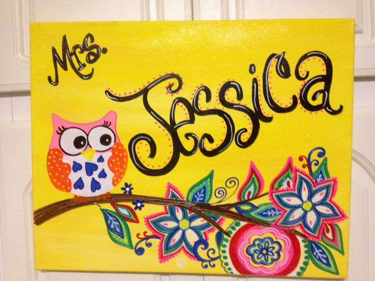 I painted this teacher name canvas to match classroom