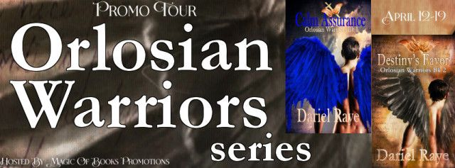 ORLOSIAN WARRIORS seriesBooks 1 & 2by Dariel Raye  Genre: Paranormal Romance/Urban Fantasy  CALM ASSURANCE  Two hearts two different worlds uncompromising love.  A straight-laced Nephilim-descendant and a human trouble-magnet?  When Asriel  Orlosian Warrior descendant of Nephilim law enforcer  is sent to guard Malina a human with a penchant for drawing trouble like a tornado she becomes his obsession.  With no hope of finding love in his dimension he breaks the cardinal rule leaving his home…