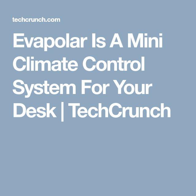 Evapolar Is A Mini Climate Control System For Your Desk  |  TechCrunch