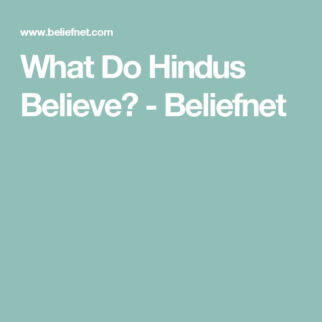 What Do Hindus Believe? - Beliefnet