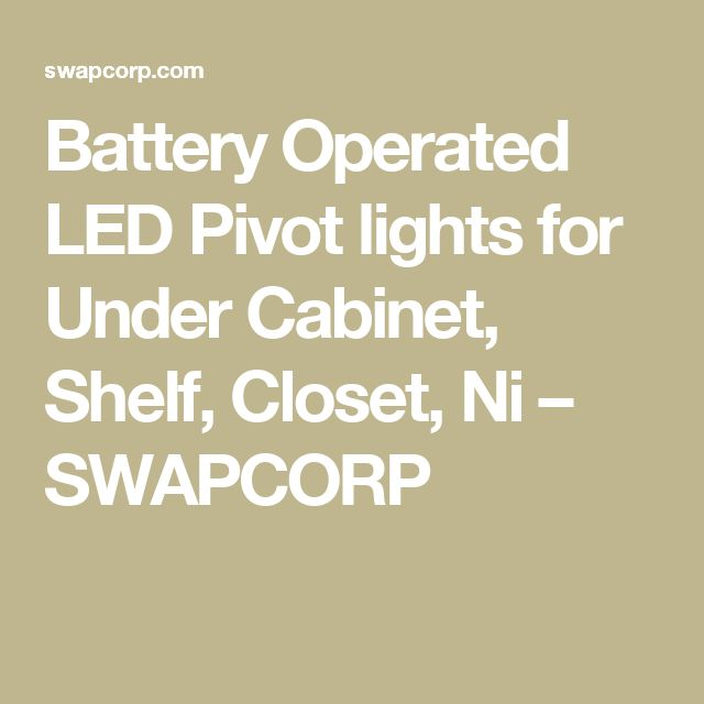 17 best ideas about Battery Cabinet Lights on Pinterest   Battery ...