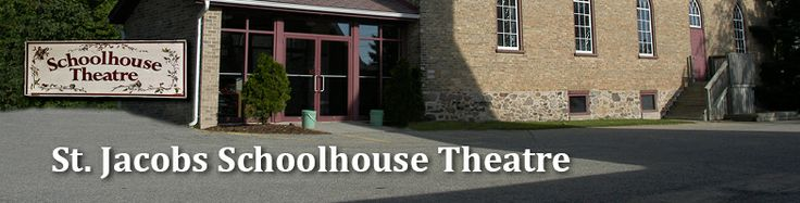 St. Jacobs Schoolhouse Theatre | On Stage
