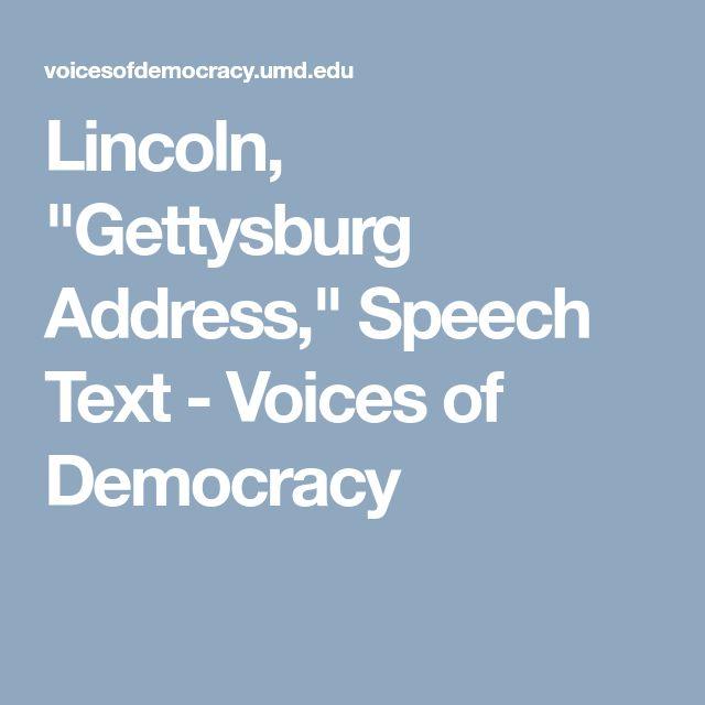 "Lincoln, ""Gettysburg Address,"" Speech Text - Voices of Democracy"