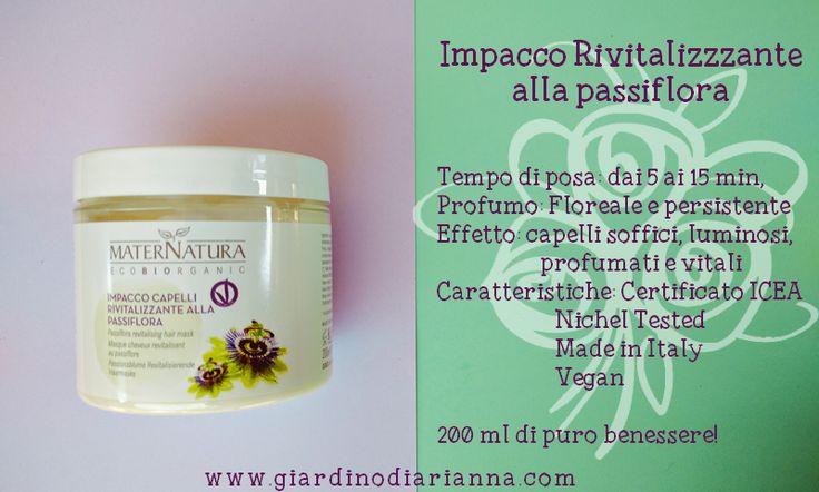 Il Giardino di Arianna: Provato per voi: Impacco rivitalizzante alla passiflora Maternatura