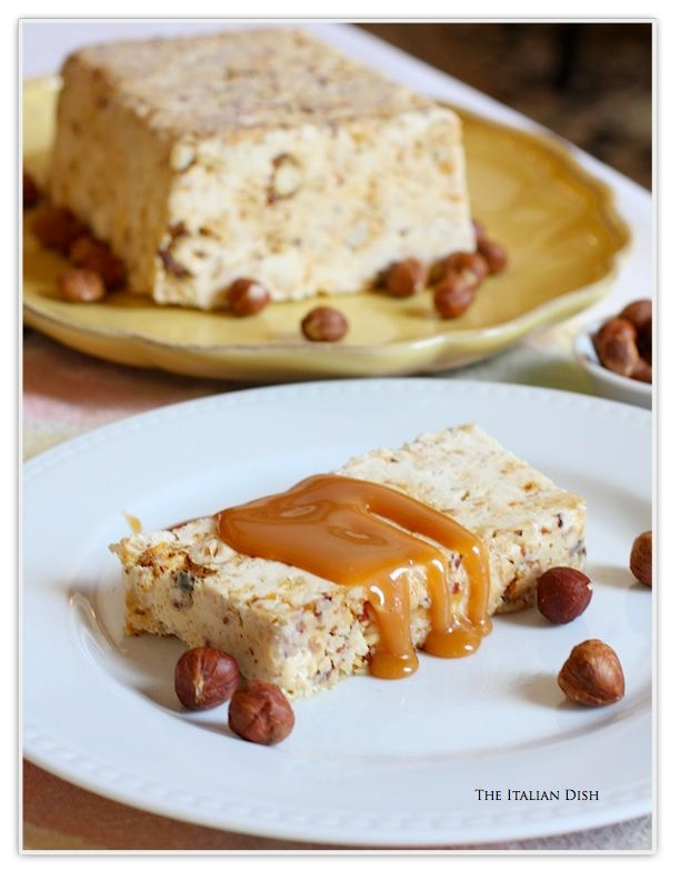The Italian Dish - Posts - Hazelnut Semifreddo with Caramel Sauce