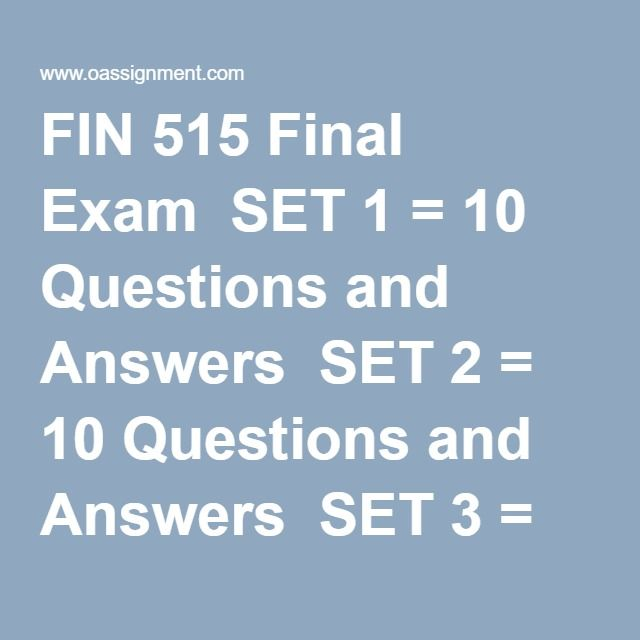 fin 515 final exams Devry fin 515 week 8 final exam questions and answers 138568 final exam page 1 1(tco a) which of the following doesnotalways increase a company's market value.